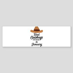 Real Cowboys are bon in January C84 Bumper Sticker