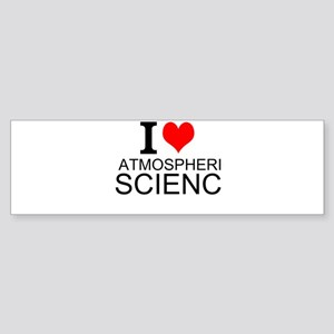 I Love Atmospheric Science Bumper Sticker