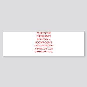 sociology Bumper Sticker