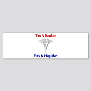 Star Trek: Im A Doctor Bumper Sticker