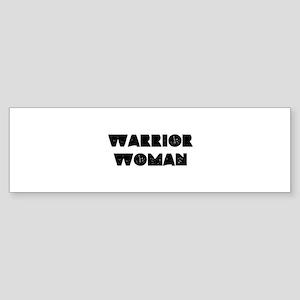 Warrior Woman Bumper Sticker
