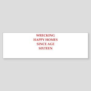 home wrecker Bumper Sticker