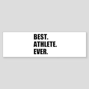 Best Athlete Ever Bumper Sticker