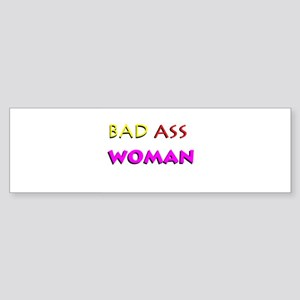 Bad Ass Woman Bumper Sticker
