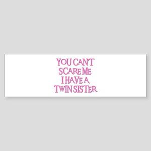 TWIN SISTER Bumper Sticker