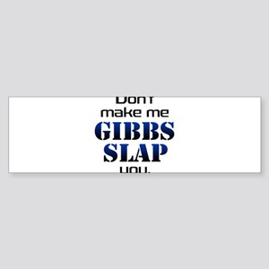 gobbs slap copy Bumper Sticker