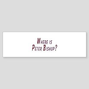 Where is Peter Bishop? Sticker (Bumper)