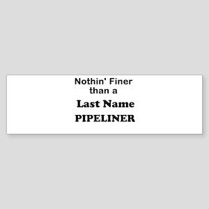 Personalized Nothin Finer Sticker (Bumper)