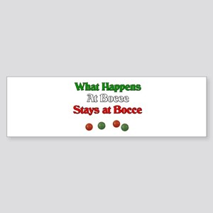 What happens at bocce stays at bocce. Sticker (Bum