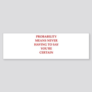 probabilty Sticker (Bumper)