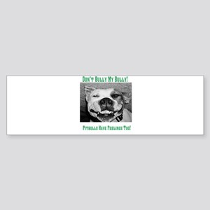 Dont Bully My Bully! Sticker (Bumper)
