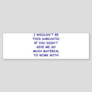 sarcastic Sticker (Bumper)