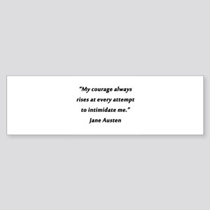 Austen - Courage Always Rises Sticker (Bumper)