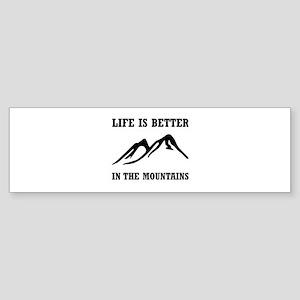 Better In Mountains Bumper Sticker