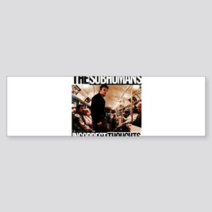 The SubHumans - Incorrect Thoughts Bumper Sticker