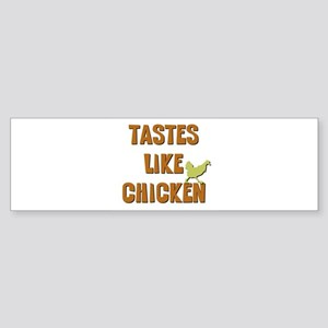 Tastes Like Chicken Sticker (Bumper)