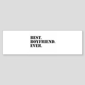 Best Boyfriend Ever Bumper Sticker