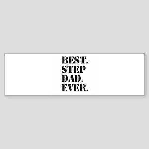 Best Step Dad Ever Bumper Sticker