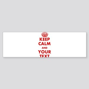 Custom Keep Calm Bumper Sticker