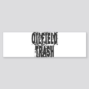 Oilfield Trash Bumper Sticker
