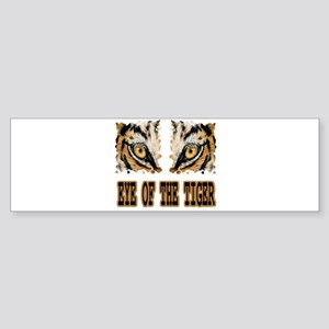 Eye Of The Tiger Bumper Sticker