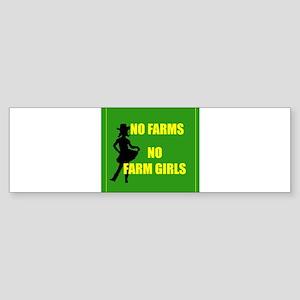 NO farms no farm girls funny woman Bumper Sticker