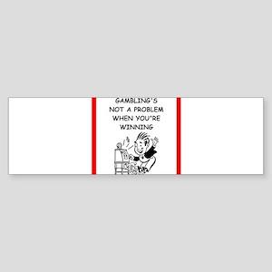 gambling Bumper Sticker