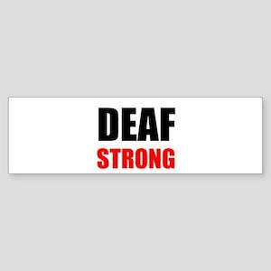 Deaf Strong Bumper Sticker