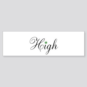 High Bumper Sticker