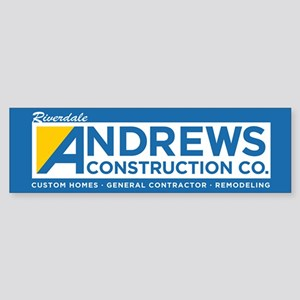 Riverdale Andrews Construction Bumper Sticker