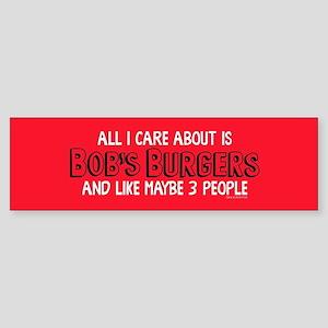 Bob's Burgers Care Bumper Sticker