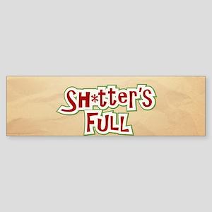 Sh*tter's Full Sticker (Bumper)