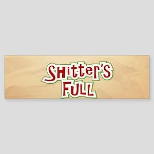 Shitter's Full Sticker (Bumper)