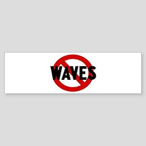Anti waves Bumper Sticker