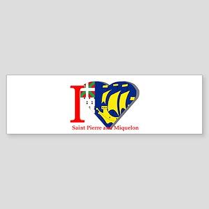 I love St Pierre & Miquelon Bumper Sticker