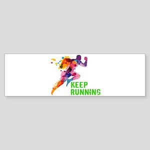 Keep Running Bumper Sticker
