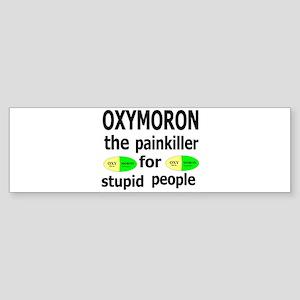 Oxymoron, The Painkiller For Stupid People Sticker