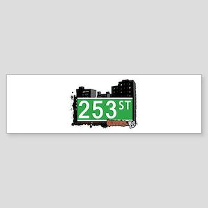 253 STREET, QUEENS, NYC Bumper Sticker
