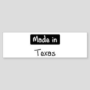 Made in Texas Bumper Sticker