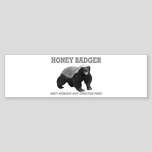 Honey Badger Ain't Nobody Got Time For That Sticke