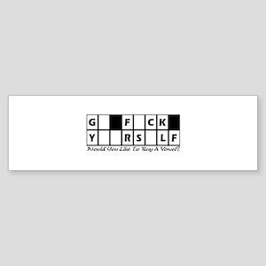 G_ F_CK Y__RS_LF Bumper Sticker