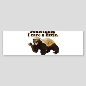 Honey Badger Sometimes I Do Care A Little Bumper S