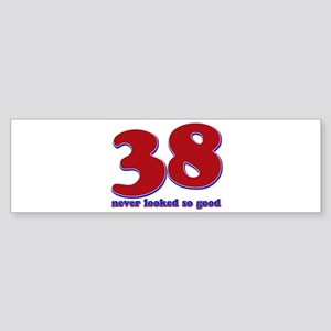 38 years never looked so good Sticker (Bumper)