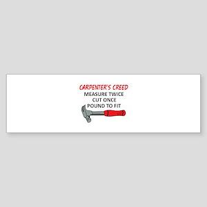 Carpenter's Creed Bumper Sticker