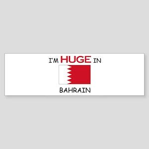 I'd HUGE In BAHRAIN Bumper Sticker