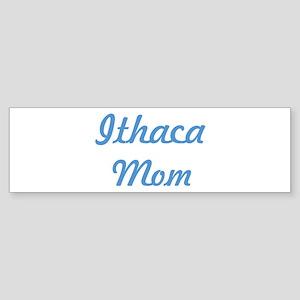 Ithaca mom Bumper Sticker