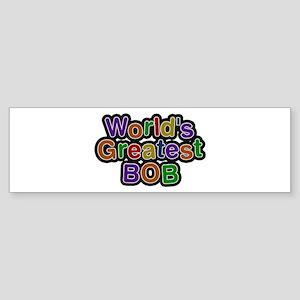 World's Greatest Bob Bumper Sticker