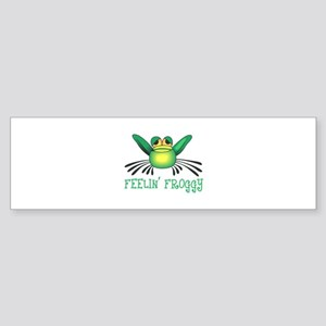FEELIN FROGGY Bumper Sticker