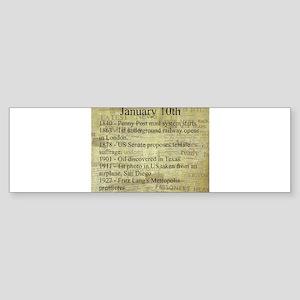 January 10th Bumper Sticker