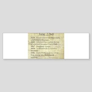 June 22nd Bumper Sticker
